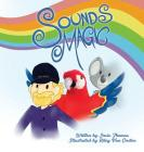 Sounds Magic: A children's book that encourages Musical Creativity! Cover Image