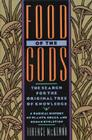 Food of the Gods: The Search for the Original Tree of Knowledge A Radical History of Plants, Drugs, and Human Evolution Cover Image