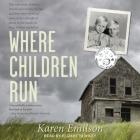 Where Children Run Lib/E Cover Image