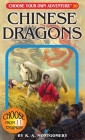 Chinese Dragons (Choose Your Own Adventure #30) Cover Image