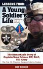 Lessons From A Young Soldier's Life: Finding Success In Life, Love And Career Cover Image