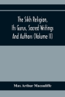 The Sikh Religion, Its Gurus, Sacred Writings And Authors (Volume Ii) Cover Image