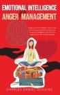 Emotional Intelligence For Anger Management: