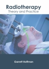 Radiotherapy: Theory and Practice Cover Image