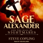 Sage Alexander and the Hall of Nightmares Lib/E Cover Image