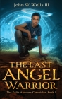 The Last Angel Warrior Cover Image