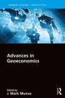 Advances in Geoeconomics (Europa Economic Perspectives) Cover Image