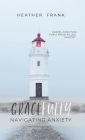 Gracefully Navigating Anxiety: Gospel Direction for a Peace-filled Mindset Cover Image
