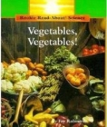 Vegetables, Vegetables! (Rookie Read-About Science: Plants and Fungi) Cover Image