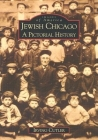 Jewish Chicago: A Pictorial History Cover Image