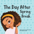 The Day After Spring Break Cover Image