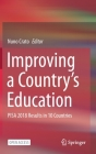 Improving a Country's Education: Pisa 2018 Results in 10 Countries Cover Image
