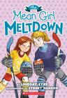 The Mean Girl Meltdown (Sylvie Scruggs #2) Cover Image