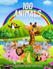100 Animals - COLORING BOOK FOR KIDS: Sea Animals, Farm Animals, Jungle Animals, Woodland Animals and Circus Animals Cover Image