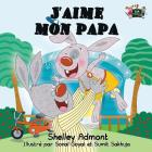 J'aime mon papa: I Love My Dad (French Edition) (French Bedtime Collection) Cover Image