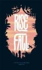Rise And Fall [Concertina fold-out book]: Leporello Cover Image