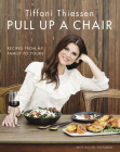 Pull Up a Chair: Recipes from My Family to Yours Cover Image