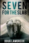 Seven For The Slab Cover Image