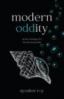 Modern Oddity: Poetic Musings of a Chronic Storyteller Cover Image