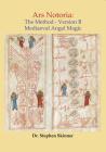 Ars Notoria: The Method: Mediaeval Angel Magic Cover Image