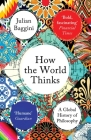 How the World Thinks: A Global History of Philosophy Cover Image