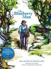 The Blueberry Man (Storysong #1) Cover Image