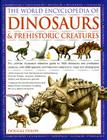 The World Encyclopedia of Dinosaurs & Prehistoric Creatures Cover Image