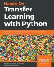 Hands-On Transfer Learning with Python Cover Image