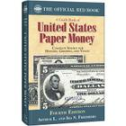 A Guide Book of United States Paper Money: Complete Source for History, Grading, and Values Cover Image