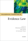 Philosophical Foundations of Evidence Law (Philosophical Foundations of Law) Cover Image