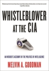 Whistleblower at the CIA: An Insider's Account of the Politics of Intelligence Cover Image