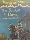 The Knight at Dawn (Magic Tree House #2) Cover Image