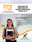 2017 FTCE English for Speakers of Other Languages (Esol) K-12 (047) Cover Image