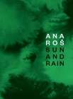 Ana Ros: Sun and Rain Cover Image
