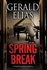 Spring Break (Daniel Jacobus Mystery #6) Cover Image