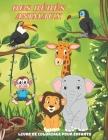 DES BÉBÉS ANIMAUX - Livre De Coloriage Pour Enfants Cover Image
