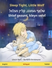 Sleep Tight, Little Wolf - Shlof gezunt, kleyn velvl (English - Yiddish): Bilingual children's book Cover Image