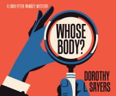 Whose Body? (Lord Peter Wimsey #1) Cover Image