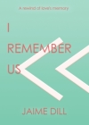 I Remember Us: a rewind of love's memory Cover Image