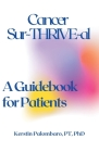 Cancer Sur-THRIVE-al: A Guidebook for Patients Cover Image