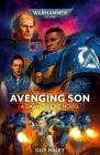 Avenging Son (Warhammer 40,000: Dawn of Fire #1) Cover Image