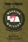 From Warriors to Warrior Writers: Journeys to Healing Cover Image