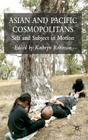 Asian and Pacific Cosmopolitans: Self and Subject in Motion Cover Image