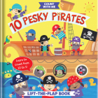 10 Pesky Pirates: A Lift-The-Flap Book Cover Image