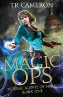 Magic Ops: An Urban Fantasy Action Adventure Cover Image