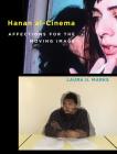 Hanan al-Cinema: Affections for the Moving Image (Leonardo) Cover Image