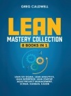 Lean Mastery: 8 Books in 1 - Master Lean Six Sigma & Build a Lean Enterprise, Accelerate Tasks with Scrum and Agile Project Manageme Cover Image