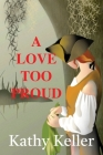 A Love Too Proud Cover Image