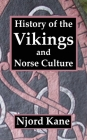 History of the Vikings and Norse Culture Cover Image