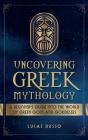 Uncovering Greek Mythology Cover Image
